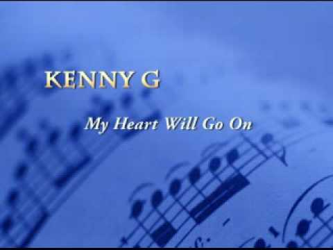 "Kenny G ""My Heart Will Go On"""