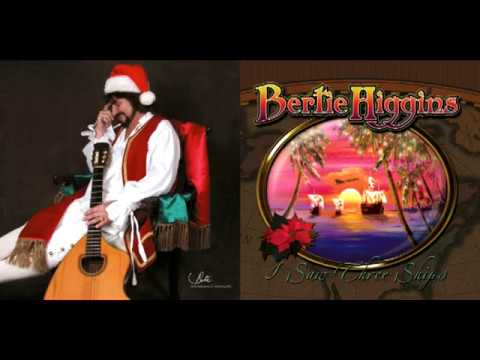 "Bertie Higgins - ""I Saw Three Ships"" Christmas Album (FULL ALBUM)"