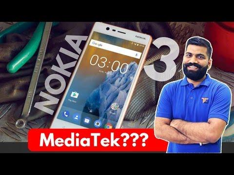Nokia 3 Smartphone - MediaTek......Right? My Opinions