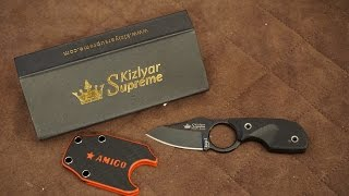 Kizlyar Supreme Amigo Unboxing and Review