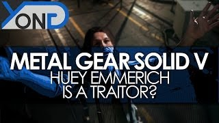 Metal Gear Solid V - Huey the Traitor?! Skull Face's Way Into Mother Base?!