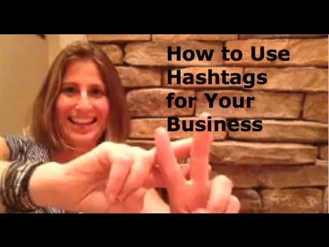 How to Use Hashtags for Your Business