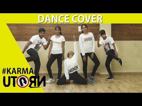 U Turn - The Karma Dance Cover | Fitness Edge | Nani Nikson | Raj Charmer