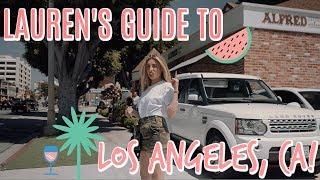 GUIDE TO LOS ANGELES: WEST SIDE SPOTS! | Lauren Elizabeth