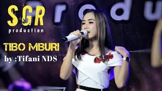 Tifani NDS TIBO MBURI SGR PRO Live Girisubo