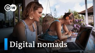 Working online and traveling the world - digital nomads | DW Documentary