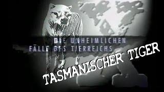 Fauna X: Tasmanischer Tiger [Deutsch]