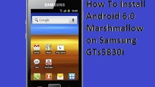 how-to-install-android-6-0-marshmallow-on-samsung-gts5830i