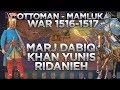 Ottoman-Mamluk War of 1516-1517 DOCUMENTARY