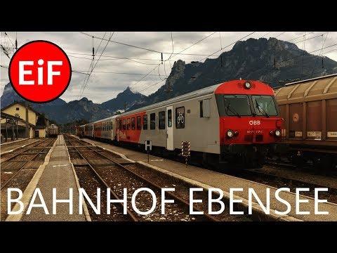 EiF   Bahnhof Ebensee - Stadt, Geschichte & Zugverkehr