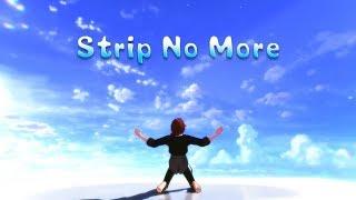 【MMD文スト】Strip No More【中原】 thumbnail