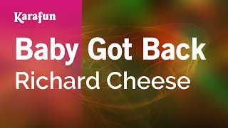 Karaoke Baby Got Back - Richard Cheese *
