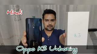 Hindi|| Oppo K3 Unboxing with PUBG, Antutu, Geekbench4 and speaker test