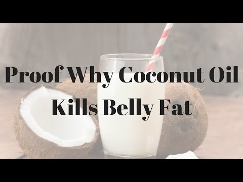 Proof Why Coconut Oil Kills Belly Fat – 08