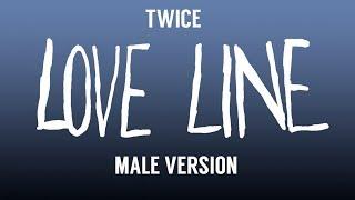 Download [MALE VERSION] TWICE - Love Line Mp3