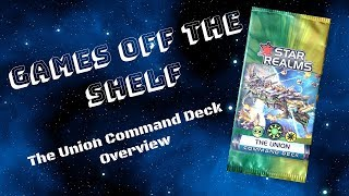 Star Realms: The Union Command Deck - Overview