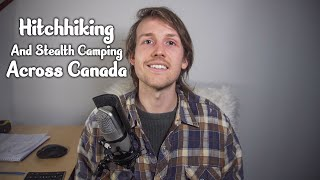 What I Learned From Solo Hitchhiking Across Canada.