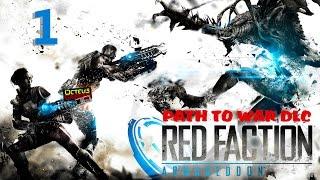 Red Faction ARMAGEDDON  Path to War DLC  Gameplay 1 of 4