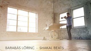 Barabás Lőrinc - Shakal Beats (Official Video)