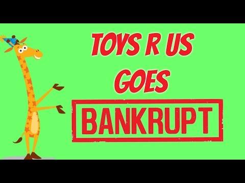 Toys R Us Goes Bankrupt