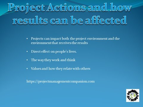 PROJECT ACTIONS AND HOW RESULTS CAN BE AFFECTED