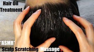 asmr hair oil treatment scalp scratching head massage super relaxing no talking