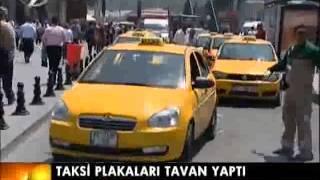 Taksi Plakalar Tavan Yaptı