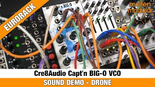 Droning with the Capt'n BIG-O VCO from Cre8Audio
