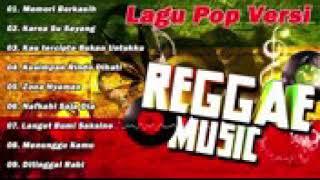 Full album lagu pop versi reggae paling enak di denger.
