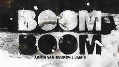 Armin van Buuren & Jamis - Boom Boom
