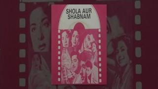 Shola Aur Shabnam - Classic Movie