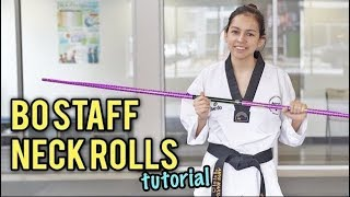BO STAFF NECK ROLLS | Tricks for Beginners