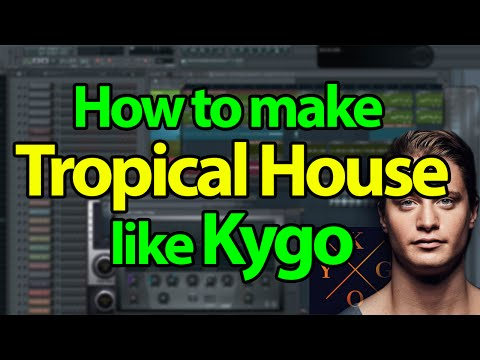How to make Tropical House like Kygo – FL Studio Tutorial