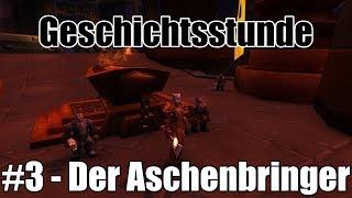 Geschichtsstunde: #3 - Der Aschenbringer   World of Warcraft Lore