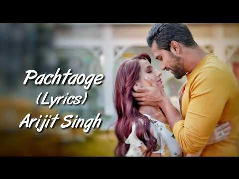 Pachtaoge Full Song With Lyrics Arijit Singh | Vicky Kaushal | Nora Fatehi | Jaani, B Praak