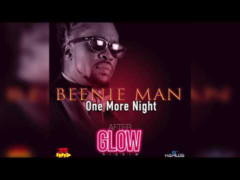 BEENIE MAN - ONE MORE NIGHT (Official Audio) | Prod. 2 HARD RECORDS | 21st Hapilos (2017)