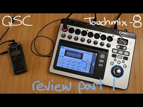 #45 - QSC TouchMix 8 Real World Review | part 1