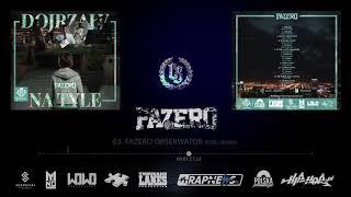Fazero - FAZERO OBSERWATOR // Prod. WOWO.
