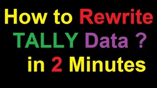 How to Rewrite Tally Data | TALLY Data ERROR ! | Solve Tally Data Error in 2 Minutes