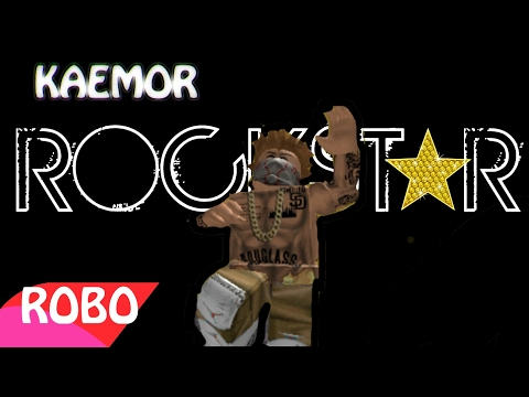 Kaemor - Rockstar ( Roblox Edition )