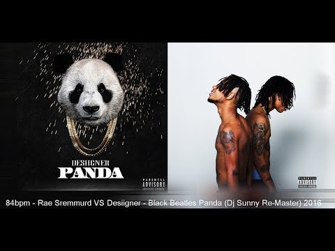 Rae Sremmurd VS Desiigner - Black Beatles Panda (Dj Sunny Re-Master) 2016