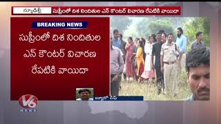 Special Report On SC Postponed Case Of Disha Accused  Encounter | V6 Telugu News