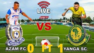 🔴#LIVE: AZAM FC vs YANGA SC (0 - 1) - LIGI KUU BARA, UWANJA WA AZAM COMPLEX CHAMAZI....