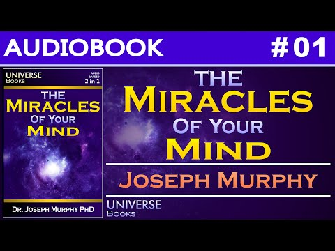 The Miracles of Your Mind Joseph Murphy Audiobook 01