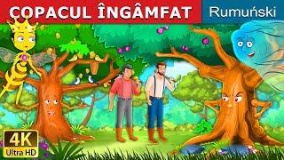 COPACUL ÎNGÂMFAT | Povesti pentru copii | Romanian Fairy Tales