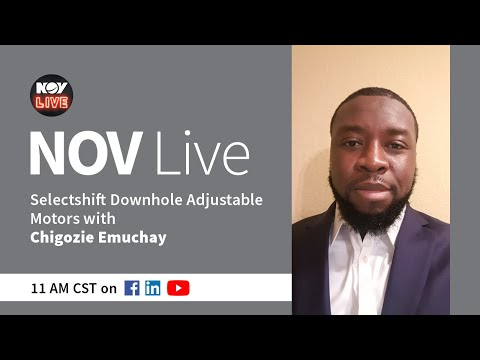 NOV Live | Selectshift™ Downhole Adjustable Motor