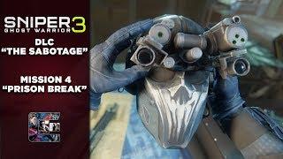 "Sniper Ghost Warrior 3 - DLC Walkthrough ""The Sabotage"" Complete Stealth - Mission #4"
