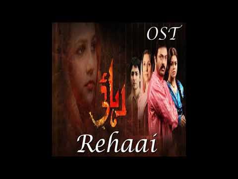 Rehaai   Tv Serial Ost   Tahira Syed   Hum Tv