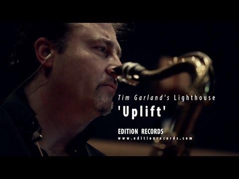 Tim Garland's Lighthouse 'Uplift'