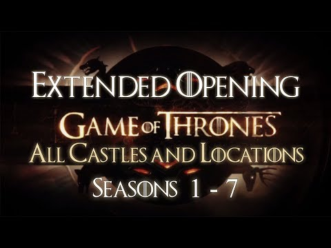 Game of Thrones: All Castles Opening Theme Seasons 1-7 Extended (HD) w/ Oldtown (Check Description)